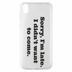 Huawei Y5 2019 Case Sorry, i'm late