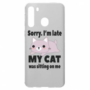 Samsung A21 Case Sorry, i'm late