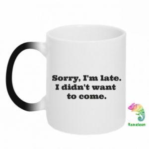 Kubek-kameleon Sorry, i'm late