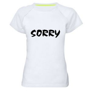 Damska koszulka sportowa Sorry