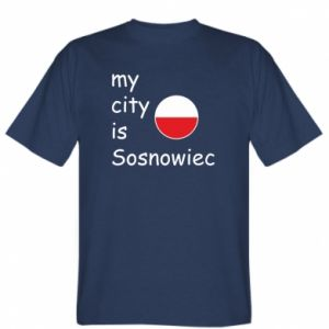 T-shirt My city is Sosnowiec