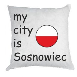 Pillow My city is Sosnowiec