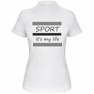 Women's Polo shirt Sport it's my life