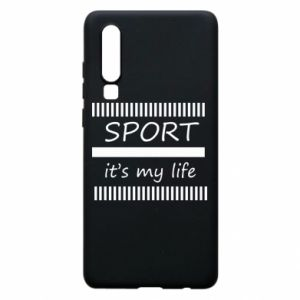 Etui na Huawei P30 Sport it's my life