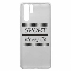 Etui na Huawei P30 Pro Sport it's my life