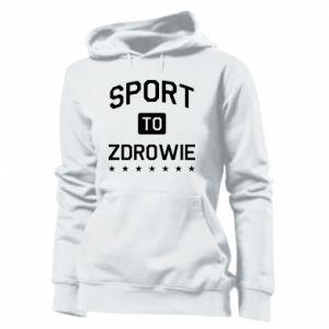 Women's hoodies Sport is health