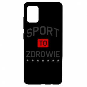 Etui na Samsung A51 Sport to zdrowie