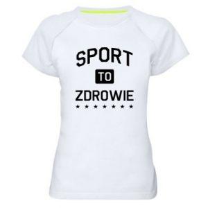 Women's sports t-shirt Sport is health