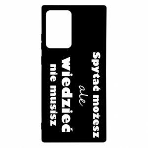 Etui na Samsung Note 20 Ultra Spytać możesz...