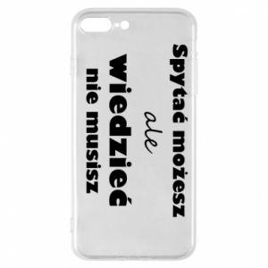 Etui do iPhone 7 Plus Spytać możesz...