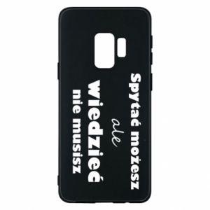 Etui na Samsung S9 Spytać możesz...