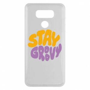Etui na LG G6 Stay groovy