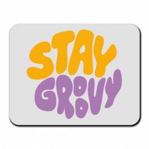 Podkładka pod mysz Stay groovy