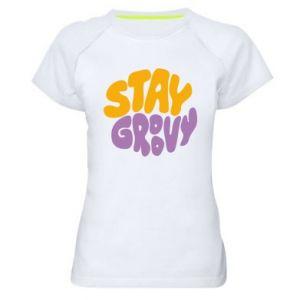 Koszulka sportowa damska Stay groovy