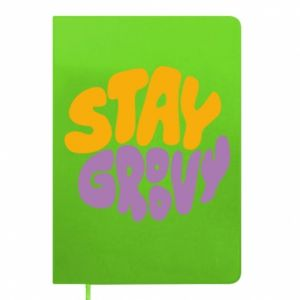 Notepad Stay groovy