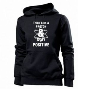 Women's hoodies Stay positive