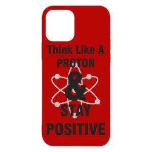 iPhone 12/12 Pro Case Stay positive