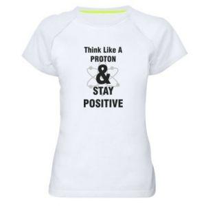Women's sports t-shirt Stay positive