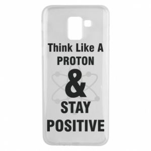Phone case for Samsung J6 Stay positive