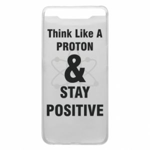 Phone case for Samsung A80 Stay positive