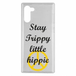 Etui na Samsung Note 10 Stay trippy little hippie