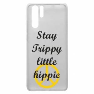 Etui na Huawei P30 Pro Stay trippy little hippie