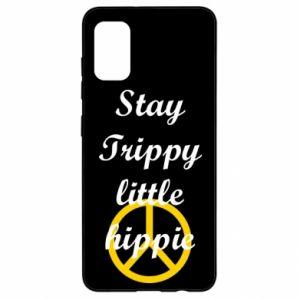 Etui na Samsung A41 Stay trippy little hippie