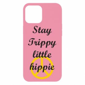Etui na iPhone 12 Pro Max Stay trippy little hippie