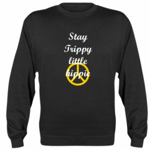 Bluza (raglan) Stay trippy little hippie