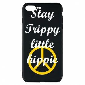 Phone case for iPhone 8 Plus Stay trippy little hippie