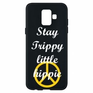 Etui na Samsung A6 2018 Stay trippy little hippie