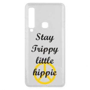 Phone case for Samsung A9 2018 Stay trippy little hippie