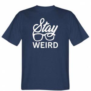 Koszulka Stay weird