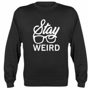 Bluza (raglan) Stay weird