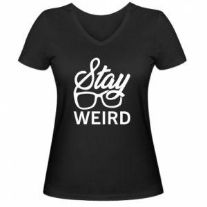 Damska koszulka V-neck Stay weird