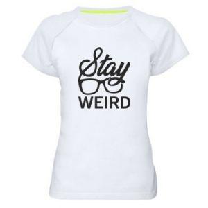 Damska koszulka sportowa Stay weird