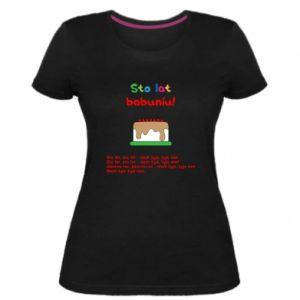 Damska premium koszulka Sto lat babuniu!