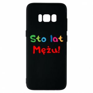 Phone case for Samsung S8 Happy birthday, husband! - PrintSalon