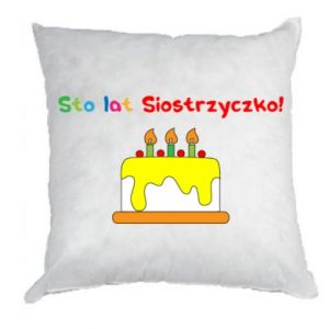 Pillow Happy birthday, sister! - PrintSalon