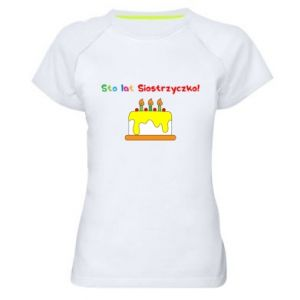 Women's sports t-shirt Happy birthday, sister! - PrintSalon
