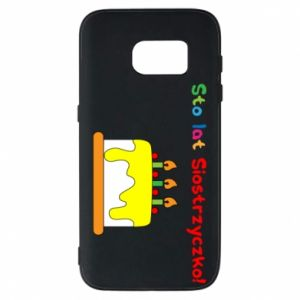 Phone case for Samsung S7 Happy birthday, sister! - PrintSalon