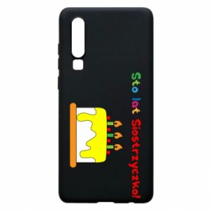 Phone case for Huawei P30 Happy birthday, sister! - PrintSalon