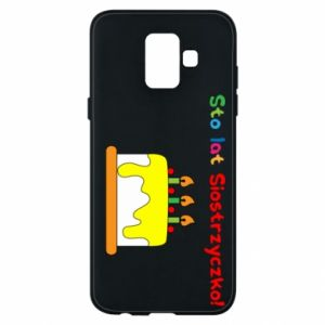 Phone case for Samsung A6 2018 Happy birthday, sister! - PrintSalon