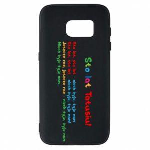Phone case for Samsung S7 Happy Birthday daddy! - PrintSalon