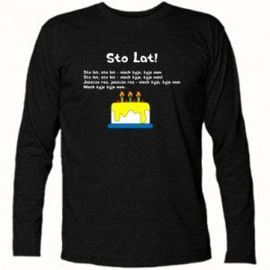 Long Sleeve T-shirt A hundred years! - PrintSalon