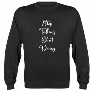 Bluza (raglan) Stop talking start doing