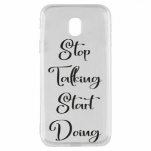 Etui na Samsung J3 2017 Stop talking start doing