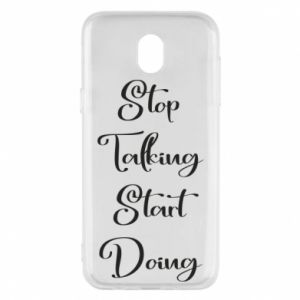 Etui na Samsung J5 2017 Stop talking start doing