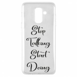 Etui na Samsung A6+ 2018 Stop talking start doing