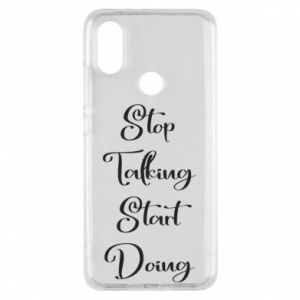 Etui na Xiaomi Mi A2 Stop talking start doing